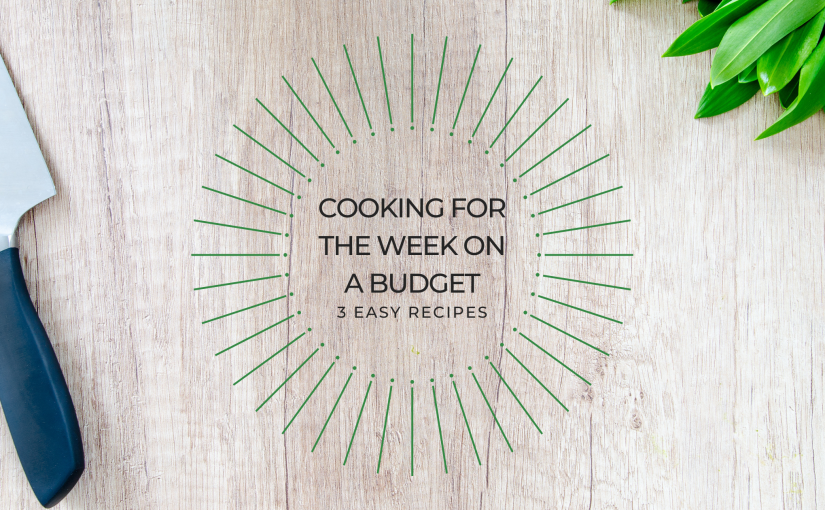 Top 3 Recipes: Cooking For the Entire Week On ABudget